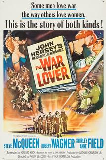 Milovník války  - War Lover, The
