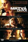 Mrtvá dívka (2006)