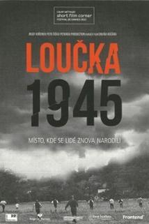 Loucka 1945
