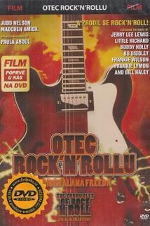 Otec rock'n'rollu: Příběh Alana Freeda