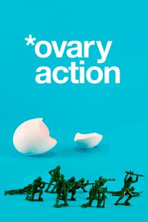 Ovary Action: The Abortion Pill