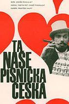 Plakát k filmu: Ta naše písnička česká