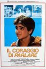 Coraggio di parlare, Il (1987)