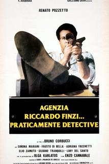 Agenzia Riccardo Finzi, praticamente detective  - Agenzia Riccardo Finzi, praticamente detective