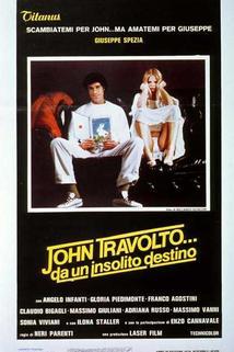 John Travolto... da un insolito destino