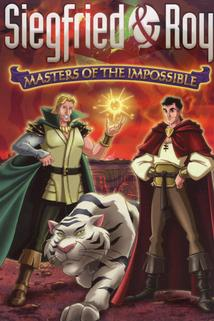 Siegfried & Roy: Masters of the Impossible  - The Legend of Sarmoti: Siegfried & Roy