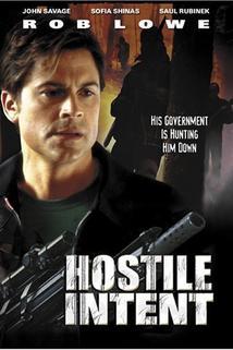Hostile Intent  - Hostile Intent