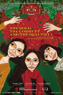 The Bold, the Corrupt, and the Beautiful