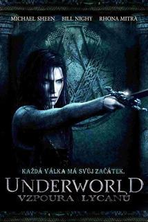 Underworld: Vzpoura Lykanů  - Underworld: Rise of the Lycans