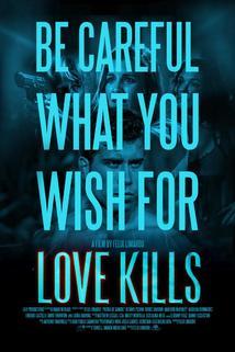 Love Kills  - Love Kills