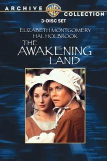 Awakening Land, The  - Awakening Land, The