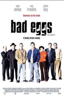 Bad Eggs  - Bad Eggs