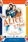 Alice, I Think (2006)