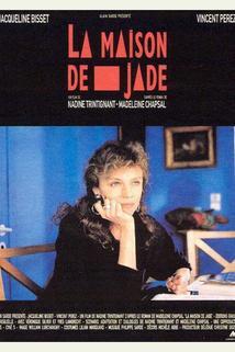 Maison de jade, La