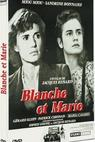 Blanche et Marie (1985)