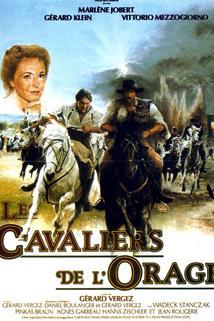 Cavaliers de l'orage, Les