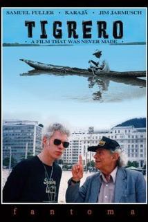 Tigrero: film, který nikdy nebyl natočen