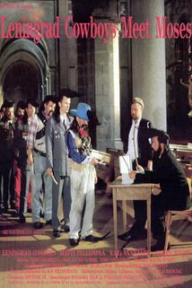 Leningradští kovbojové potkávají Mojžíše