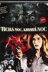 Tichá noc, krvavá noc (1972)