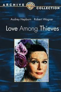 Láska mezi zloději  - Love Among Thieves