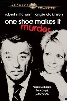 Jeden střevíc znamená vraždu