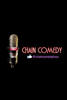 Chain Comedy Hour