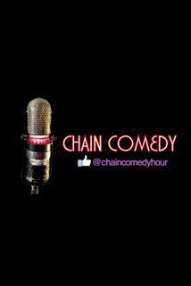 Chain Comedy Hour