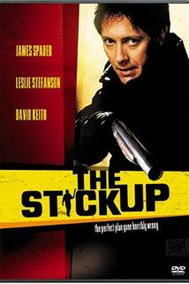 The Stickup  - The Stickup