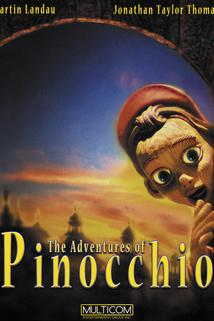 Pinocchiova dobrodružství  - Adventures of Pinocchio, The
