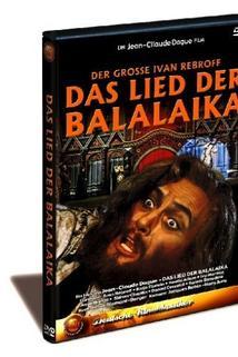 Lied der Balalaika, Das