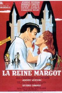 Reine Margot, La