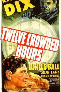 Twelve Crowded Hours