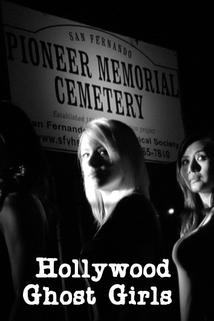 Hollywood Ghost Girls