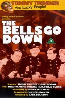 Londýn v plamenech  - Bells Go Down, The