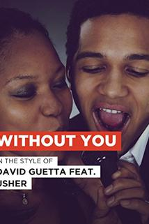 David Guetta Feat. Usher: Without You