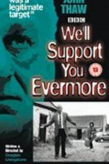 We'll Support You Evermore  - We'll Support You Evermore