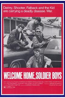 Welcome Home, Soldier Boys