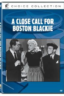 Close Call for Boston Blackie, A