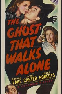 The Ghost That Walks Alone  - The Ghost That Walks Alone