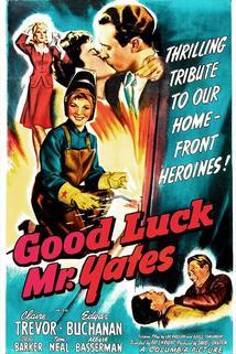 Good Luck, Mr. Yates  - Good Luck, Mr. Yates