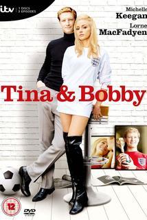 Tina and Bobby  - Tina and Bobby