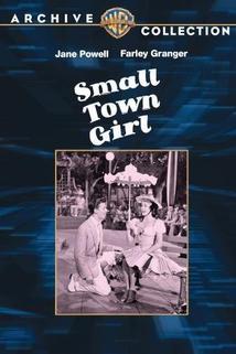 Děvče z malého města  - Small Town Girl