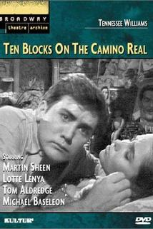 Ten Blocks on the Camino Real