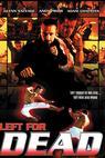Left for Dead (2004)