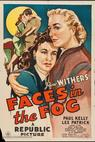 Faces in the Fog (1944)