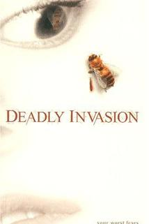 Smrtící invaze  - Deadly Invasion: The Killer Bee Nightmare