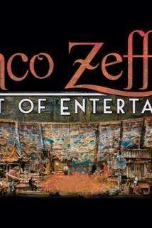Franco Zeffirelli: The Art of Entertainment