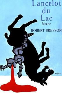 Lancelot od jezera  - Lancelot du Lac