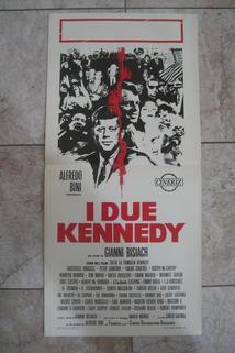 Due Kennedy, I