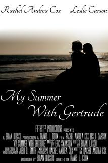 My Summer with Gertrude